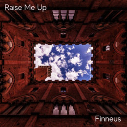 "New Finneus EP ""Raise Me Up"" available Friday, September 4th!"